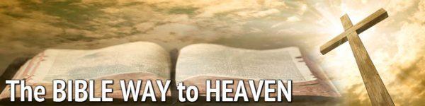 BibleWayToHeaven-Banner-Full